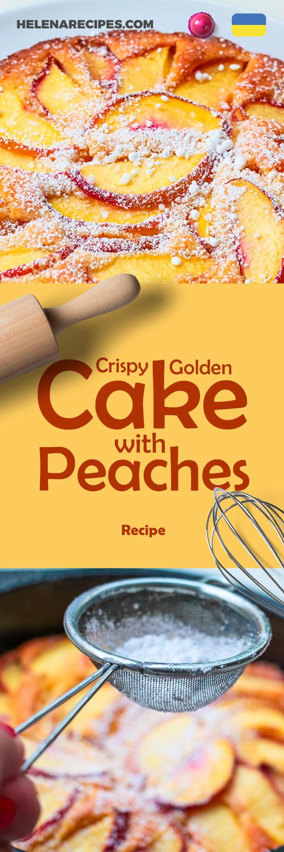 Crispy Golden Cake with Peaches Pinterest